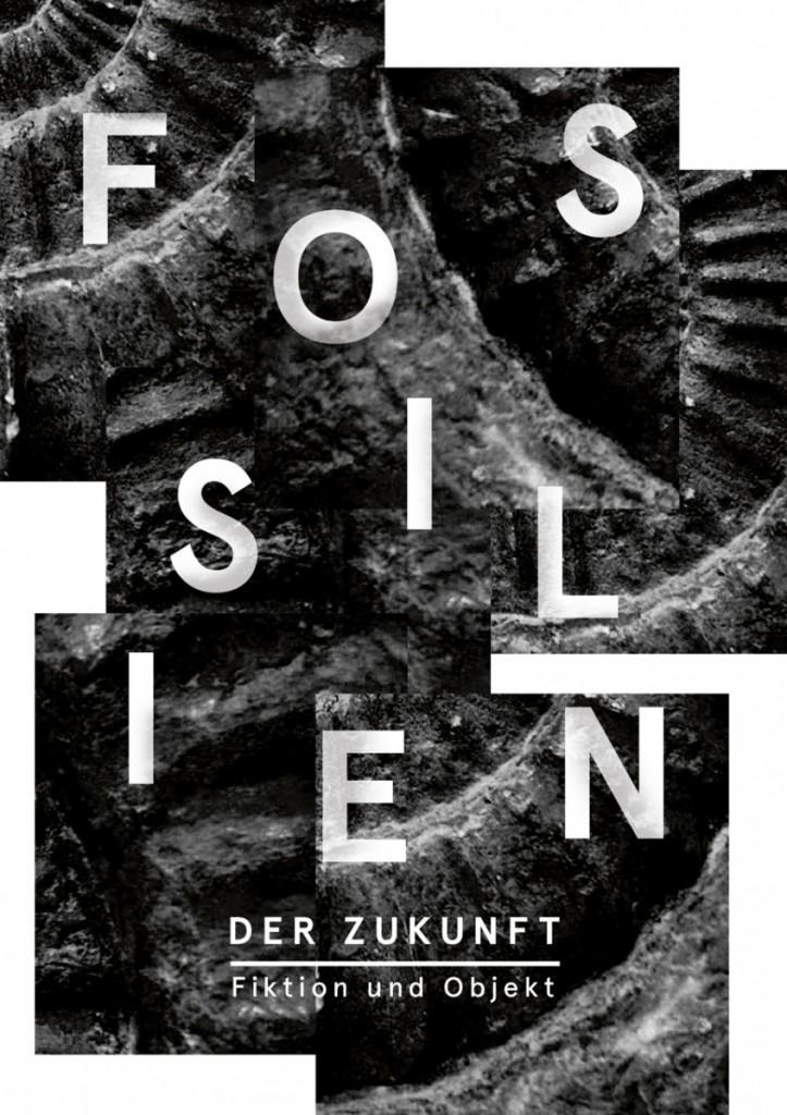 Fossilien_der_Zukunft_Plakat